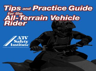 ATV Riding Tips from the ATV Safety Institute